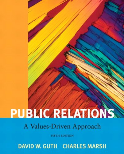 Public Relations: A Value Driven Approach (5th Edition)