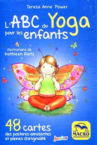 Coffet l'ABC du yoga pour les enfants - 48 cartes des postures amusantes et pleines d'originalite: 48 cartes des postures amusantes et pleines d'originalité (Macro Junior)