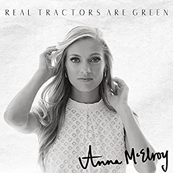 Real Tractors Are Green