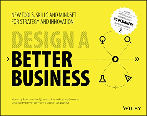 Design a Better Business: New Tools, Skills, and Mindset for Strategy and Innovation (English Edition)