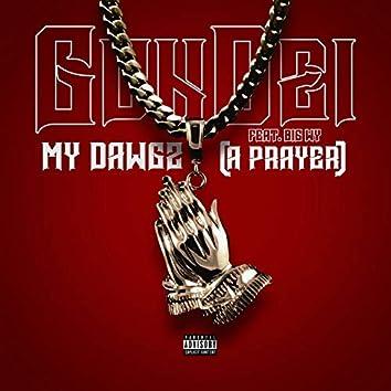 My Dawgz (A Prayer) [feat. Big Wy]