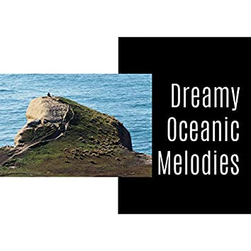 Dreamy Oceanic Melodies
