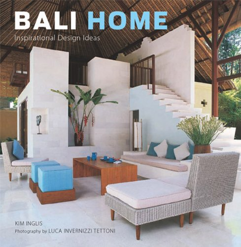 Bali Home: Inspirational Design Ideas (English Edition)