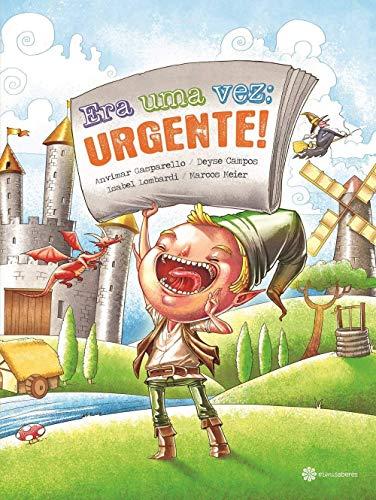 Era uma vez: urgente!