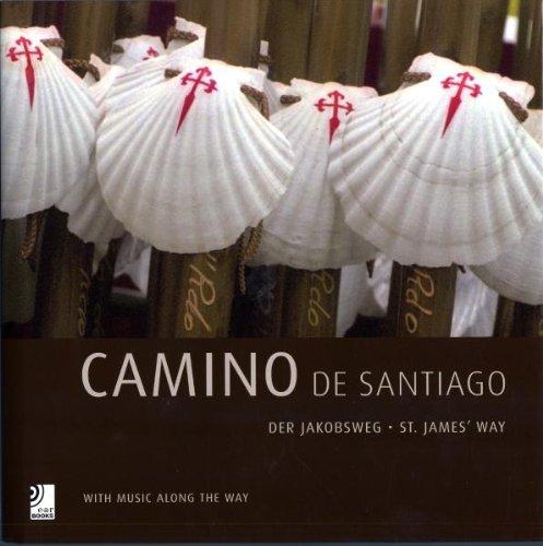 Camino de Santiago - Fotobildband inkl. 4 Musik-CDs (earBOOK): With Music Along the Way (earBOOKS)