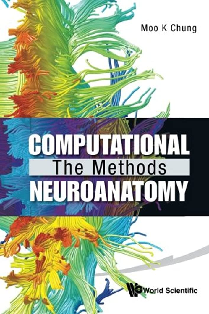 旋回ベアリング嫌悪Computational The Methods Neuroanatomy