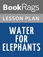 Best water for elephants lesson plans Reviews