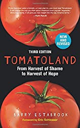 """This image is of a book cover, """"Tomatoland: How Modern Industrial Agriculture Destroyed Our Most Alluring Fruit,"""" by Barry Estabrook."""