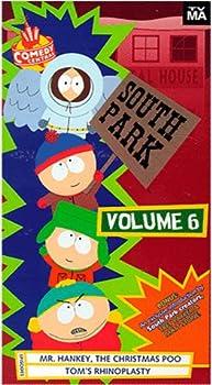 South Park Vol 06  Mr Hankey The Christmas Poo/Tom s Rhinoplasty [VHS]