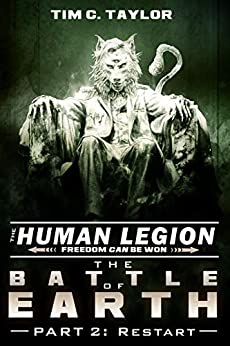 The Battle of Earth Part2: Restart (The Human Legion Book 7) by [Tim C. Taylor]