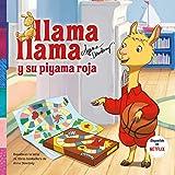 Llama Llama y su pijama roja / Llama Llama and the Lucky Pajamas
