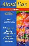 Atout bac français, texte argumentatif et commentaire littéraire,...