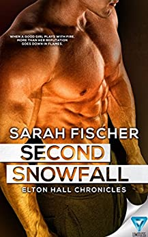Second Snowfall (Elton Hall Chronicles Book 2) by [Sarah Fischer]