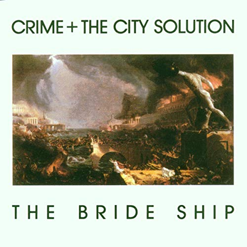 Crime & the City Solution: The Bride Ship (Audio CD)