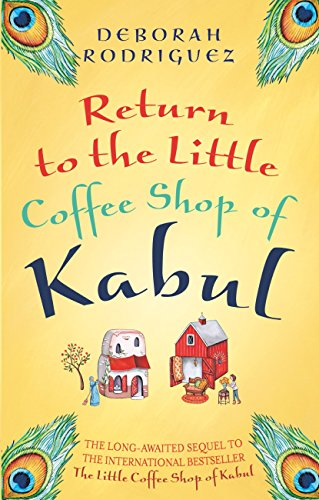 Return to the Little Coffee Shop of Kabul (English Edition)