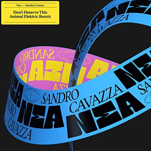 Nea, Sandro Cavazza & Animal Elektric