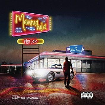 Mamma Mia (Prod. Andry the Hitmaker)