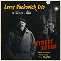 Street Scene [Us Import] by Larry Vuckovich (2006-05-15)