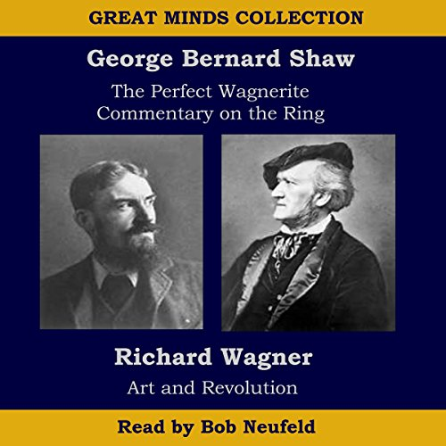 The Great Minds Collection - George Bernard Shaw and Richard Wagner audiobook cover art