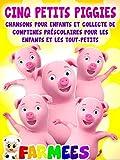 Cinq Petits Piggies Chansons pour Enfants et Collecte de Comptines Préscolaires pour Les Enfants et Les Tout-Petits