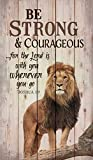 Emily Be Strong and Courageous Lion Handmade Wood Signs with Quotes Home Plaque Home Craft Sign for Women Men Housewarming Gift