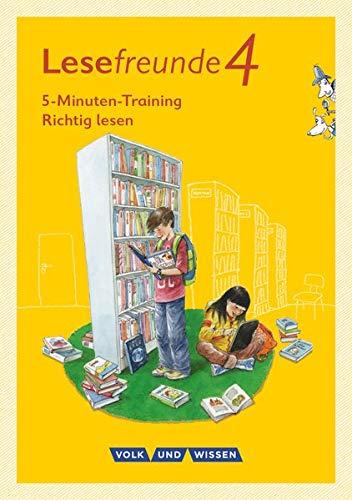 Lesefreunde - Östliche Bundesländer und Berlin - Neubearbeitung 2015: 4. Schuljahr - 5-Minuten-Training