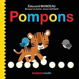 Pompons                   De :                                                                                                                                 Édouard Manceau                               Lu par :                                                                                                                                 Bérenger,                                                                                        Romane                      Durée : 12 min     3 notations     Global 3,0