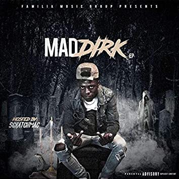 Mad Dirk Ep