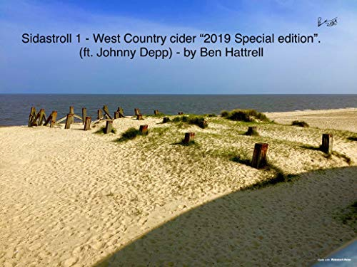 "Sidastroll 1 - West Country Cider ""2019 Special edition"" : (ft. Johnny Depp) by Ben Hattrell (English Edition)"