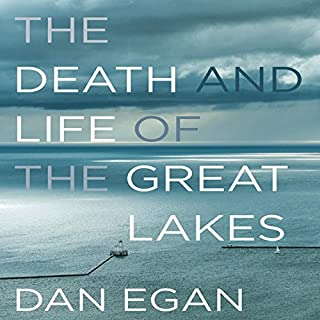 The Death and Life of the Great Lakes audiobook cover art