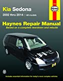 Haynes Kia Sedona 2002 thru 2014 Haynes Automotive Repair Manual