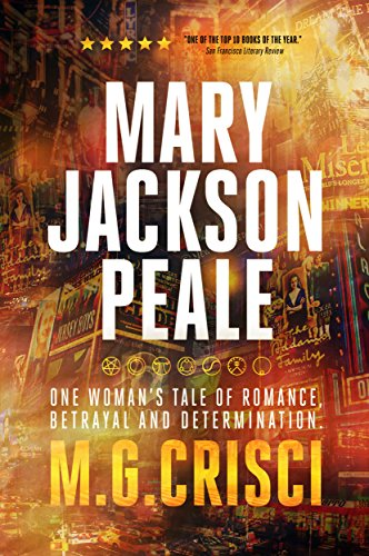 MARK JACKSON-PEALE. One gifted woman. One unpredictable life. by Crisci, M.G.