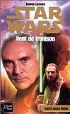Star wars, numéro 52 - Vent de trahison