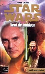 Star wars, numéro 52 - Vent de trahison de James Luceno