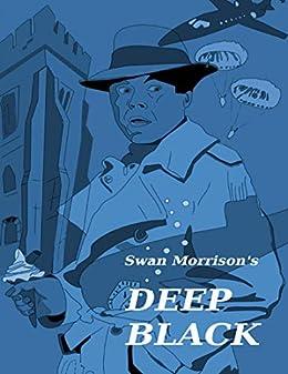 Deep Black by [Swan Morrison]