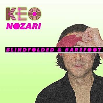 Blindfolded & Barefoot