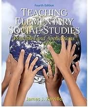 Zarrillo, James J. ( Author )(Teaching Elementary Social Studies: Principles and Applications) Paperback