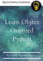 Learn Object Oriented Python: Python Technologies Front Cover