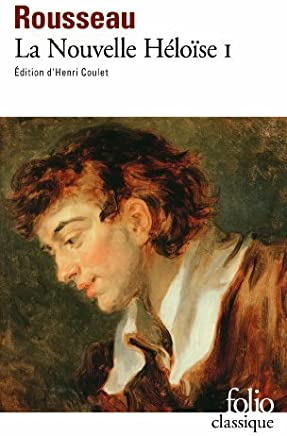 Julie Ou La Nouvelle Heloise Tome I (Folio (Gallimard)) (French Edition) by Jean Jacqu Rousseau(1993-03-01)
