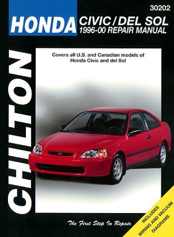 Honda Civic and del Sol: 1996-00 Repair Manual (Chilton's Total Car Care Repair Manual)