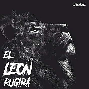 El Leon Rugira