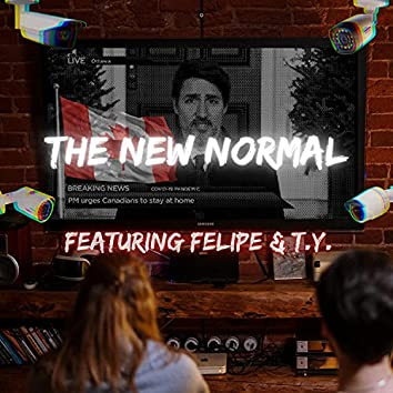 The New Normal (feat. T.Y.)
