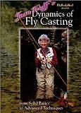 Joan Wulff Dynamics of Fly Casting