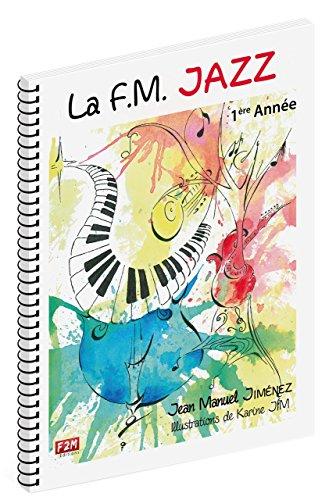 La F.M: Jazz 1ère Année. Bladmuziek voor Piano