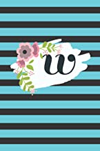 """W Monogram Minimalist Typography Blank Lined Notebook: 6""""x9"""" 120 Page Journal Diary"""