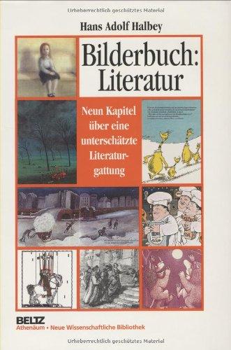 Bilderbuch: Literatur: Neun Kapitel über eine unterschätzte Literaturgattung