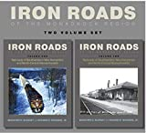 Iron Roads of the Monadnock Region. Volumes I and II: Railroads of Southwestern New Hampshire and North-Central Massachusetts,