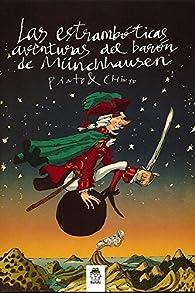Las estrambóticas aventuras del barón de Münchaussen par  Pinto & Chinto