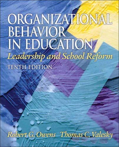 Organizational Behavior in Education: Leadership and...