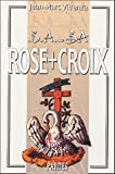 B.A.-BA des Rose+Croix